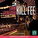 Kill Fee Audiobook by Owen Laukkanen Narrated by Jeff Harding