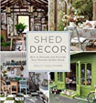 Shed Decor: How to Decorate and Furni...