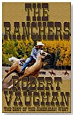 The Ranchers (The Founders Book 2)