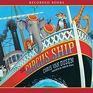 The Circus Ship | [Chris Van Dusen]