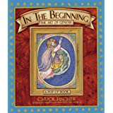 In the Beginning: The Art of Genesis: A Pop-Up Book ~ Chuck Fischer