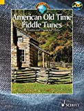 American Old Time Fiddle Tunes: 98 Traditional Pieces for Violin