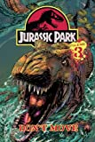 img - for Jurassic Park 3: Don't Move! book / textbook / text book