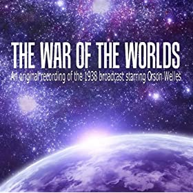 The War Of The Worlds (Original 1938 Broadcast) - Orson Welles