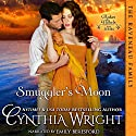 Smuggler's Moon: The Raveneaus in Cornwall, Book 1 (       UNABRIDGED) by Cynthia Wright Narrated by Rosalyn Landor