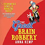 The Great Brain Robbery | Anna Kemp