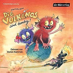 Die Vulkanos sind bombig! (Die Vulkanos 2) Hörbuch
