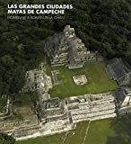 img - for Great Maya Cities of Campeche: Homage to Rom n Pi a Ch n book / textbook / text book