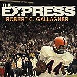 The Express: The Ernie Davis Story | Robert Gallagher