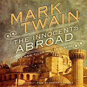The Innocents Abroad Audiobook