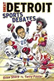 img - for The Great Detroit Sports Debate book / textbook / text book