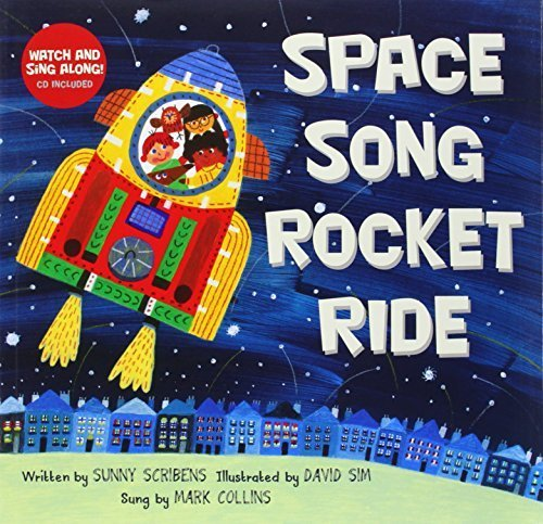 Space Song Rocket Ride by Sunny Scribens (2014-10-04) (Space Song Rocket Ride compare prices)