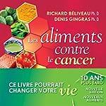 Les Aliments contre le cancer, nouvel...