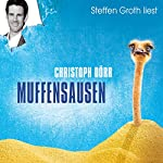Muffensausen | Christoph Dörr