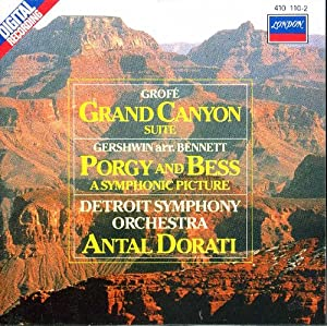 Grofe: Grand Canyon Suite / Gershwin : Porgy and Bess
