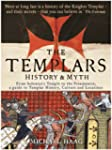 Templars: History and Myth: From Solo...