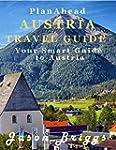 Plan Ahead Austria Travel Guide: Save...