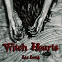 Witch Hearts (       UNABRIDGED) by Liz Long Narrated by Andrea Emmes