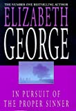 In Pursuit of the Proper Sinner - 1st Edition/1st Impression (0340688831) by George, Elizabeth