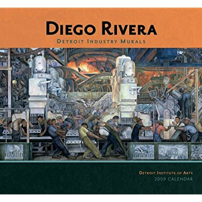 Diego rivera detroit industry murals 2009 wall calendar for Diego rivera detroit mural