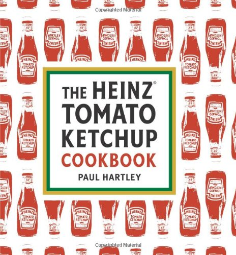 the-heinz-tomato-ketchup-cookbook