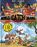 echange, troc Mick, Pedro Valiente - World Catch Mania, Tome 2 : Holidays Show