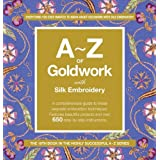 A-Z of Goldwork and Silk Embroidery (Knitting)by Anna Scott