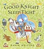 David Melling Good Knight Sleep Tight