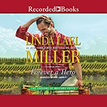Forever a Hero Audiobook by Linda Lael Miller Narrated by Jack Garrett