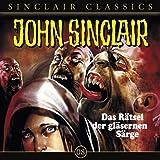 John Sinclair Classics - Folge 8 : Das Rätsel der gläsernen Särge title=