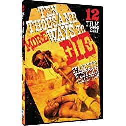 10,000 MORE Ways to Die - Spaghetti Western Film Collection