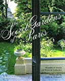 img - for The Secret Gardens of Paris book / textbook / text book