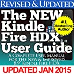 The NEW Kindle Fire HDX User Guide: A...