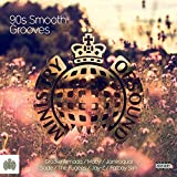 90s Smooth Grooves - Ministry of Sound [Explicit]