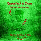 Quarantined in Chaos: Nova Nocte, Book 2 | Melissa Gibbo