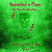Quarantined in Chaos: Nova Nocte, Book 2 | Melissa Gibbo