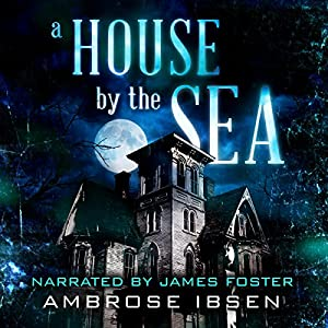 A House by the Sea Audiobook