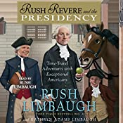 Rush Revere and the Presidency | Rush Limbaugh