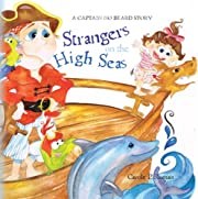 Captain No Beard: Strangers on the High Seas, Book 4 of the Captain No Beard Series