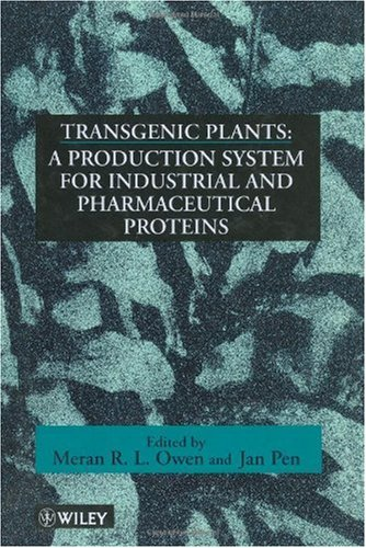 Transgenic Plants: A Production System for Industrial and Pharmaceutical Proteins