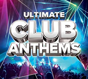 Ultimate Club Anthems