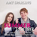 Summer Together: The Summer Series, Book 2 | Amy Sparling