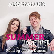 Summer Together: The Summer Series, Book 2 (       UNABRIDGED) by Amy Sparling Narrated by Jessica Duncan