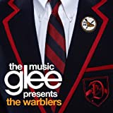 The glee music presents the Warblers