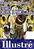 Aladin, la Belle et la B�te & la Belle au Bois Dormant illustr�s [version illustr�e]