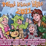 "Mini Disco Hits 2011von ""Various"""