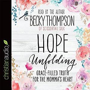 Hope Unfolding Audiobook