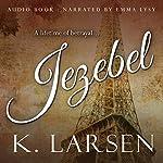 Jezebel | K. Larsen