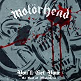 You'll Get Yours - The Best of Motörhead
