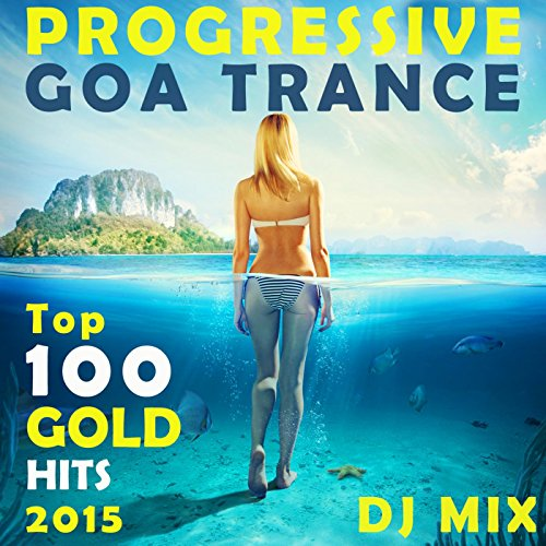 progressive-goa-dance-hits-2015-1-hour-continuous-dj-hits-dancemix